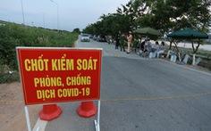 TP Bắc Ninh lập 115 điểm chốt kiểm soát dịch, người dân không ra đường sau 20h