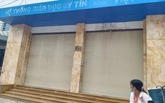 Trung tâm ngoại ngữ bất ngờ đóng cửa, học viên chật vật đòi lại học phí