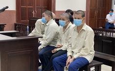 Vào tòa án bắt người trái luật, nhóm người nhận 11 năm 6 tháng tù