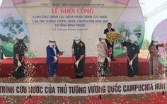 Bình Phước khởi công cụm công trình lưu niệm hành trình cứu nước của Thủ tướng Hun Sen