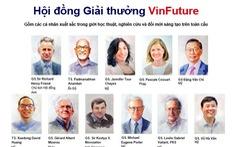 Giải thưởng VinFuture thu hút nhiều nhà khoa học hàng đầu thế giới tham gia