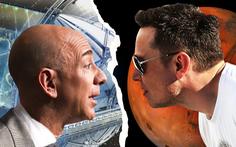 Elon Musk và Jeff Bezos cạnh tranh khốc liệt cuộc đua không gian