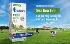 Sữa non tươi nhập khẩu 100% từ Tasmania - Úc
