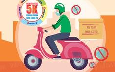 Quy tắc 5K cho tài xế xe ôm, shipper công nghệ để phòng chống dịch