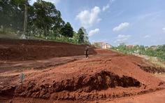 Tự ý san lấp đồi ở TP Gia Nghĩa: Sở Xây dựng Đắk Nông cấp giấy phép tạm không đúng thẩm quyền