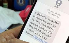 Ngân hàng cảnh báo các tin nhắn giả mạo lừa tiền bùng phát cùng dịch COVID-19