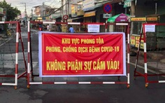 Ca nhiễm kinh doanh ở Nhơn Trạch, 300 hộ dân bị phong tỏa
