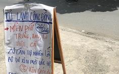 Thương sao cái 'tủ lạnh cộng đồng' ở Sài Gòn