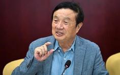 Nhà sáng lập Huawei Nhậm Chính Phi: 'Huawei phải tiếp tục học Mỹ'