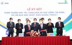 Cấp hợp đồng tín dụng 27.100 tỉ đồng cho dự án nhiệt điện Quảng Trạch 1