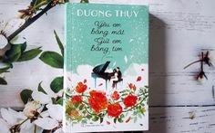 Nhà văn Dương Thụy tiếp tục kể chuyện tình xuyên biên giới