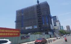 Đà Nẵng phạt 150 triệu đồng dự án sai phép ở trung tâm thành phố