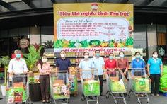 Thủ Đức khai trương siêu thị nghĩa tình, đi chợ giúp người dân bị cách ly