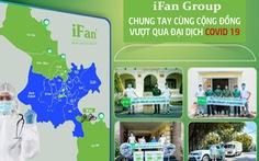 Tập đoàn IFAN chung tay cùng cộng đồng vượt qua đại dịch COVID-19