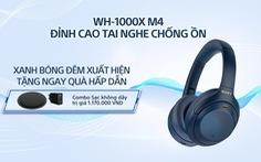 Sony giới thiệu tai nghe chống ồn đỉnh cao WH-1000XM4 phiên bản Xanh bóng đêm
