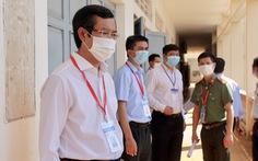 Thứ trưởng Bộ GD-ĐT: 'Phải đảm bảo kỳ thi an toàn trước dịch bệnh'