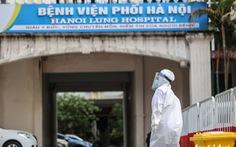Hà Nội thêm 21 ca COVID-19, 9 ca liên quan Bệnh viện Phổi, tạm phong tỏa bệnh viện