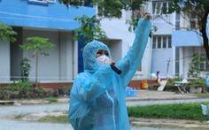 Tiếng hát lại cất cao giữa nắng mưa nơi tuyến đầu chống dịch