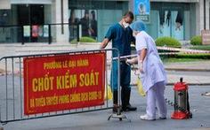 DỊCH COVID-19 ngày 29-7: Hà Nội thêm 39 ca, TP Tam Kỳ tạm dừng một số hoạt động
