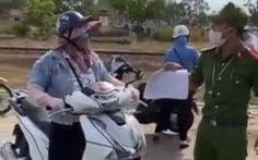 Người phụ nữ cãi tới, chửi um chốt kiểm soát dịch COVID-19 ở Điện Bàn