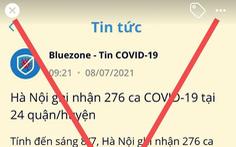 Bluezone đăng tin 'Hà Nội ghi nhận 276 ca COVID-19': Chưa chính xác
