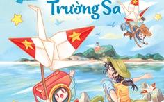 Cà Nóng chu du Trường Sa - truyện thiếu nhi trên hành trình biển đảo