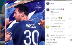 Messi vừa ký hợp đồng, trang Instagram của PSG tăng 4 triệu người theo dõi
