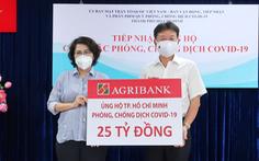 Agribank ủng hộ TPHCM 25 tỉ đồng để phòng, chống dịch COVID-19