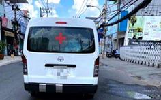 Xe 'cứu thương' chui, chạy từ Tân Bình đến Chợ Rẫy 4km lấy bệnh nhân 3,5 triệu