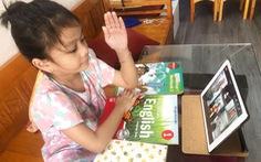 Dạy học trực tuyến cho cấp tiểu học: Giảm áp lực, tăng vai trò phụ huynh