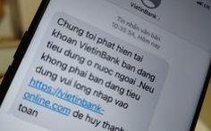 Ngân hàng tố nhà mạng không xử lý tin nhắn mạo danh còn neo phí tin nhắn cao