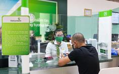 Vietcombank tiếp tục giảm lãi vay cho tất cả khách hàng phía Nam