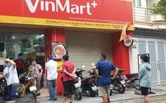 Rà soát 23 siêu thị, cửa hàng VinMart/VinMart+ tại Hà Nội, Hưng Yên do liên quan đến ca F0