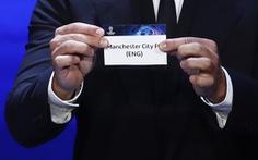 """Man City và PSG cùng vào bảng đấu 'nặng"""", bảng B 'tử thần'"""