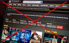 Khởi tố phimmoi.net: 'Dấu mốc cực kỳ quan trọng trong xử lý vi phạm bản quyền phim'