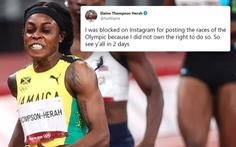 VĐV đoạt 2 HCV Olympic Thompson-Herah bị khóa Instagram vì vi phạm bản quyền Olympic