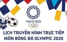 Lịch trực tiếp bóng đá Olympic: HCĐ nam và HCV nữ trên VTV