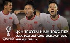 Lịch trực tiếp trận Việt Nam - Saudi Arabia ở vòng loại thứ 3 World Cup 2022