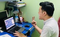 Gian nan học online, thầy cô băng rừng giao bài cho học sinh