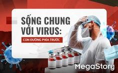 Sống chung với virus: Con đường phía trước