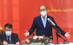 Việt Nam coi việc giúp Cuba như việc nhà của mình
