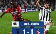 Bị AC Milan cầm chân trên sân nhà, Juventus tạm xếp thứ 18