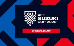 Bốc thăm AFF Cup 2020 (14h): Hồi hộp chờ đối thủ của tuyển Việt Nam