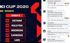 Cổ động viên đối thủ tuyên bố sẽ 'hạ bệ' Việt Nam ở AFF Cup 2020