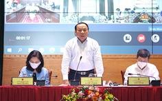 Bộ trưởng Bộ Văn hoá - Thể thao và Du lịch: 'Có làm được không hay chỉ nói theo sách vở?'