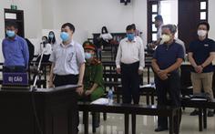 Phúc thẩm vụ Ethanol Phú Thọ: Không triệu tập ông Đinh La Thăng, Trịnh Xuân Thanh