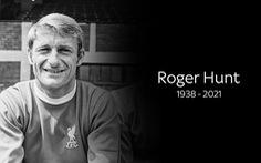 Roger Hunt: huyền thoại Liverpool và tuyển thủ Anh vô địch World Cup 1966 qua đời ở tuổi 83