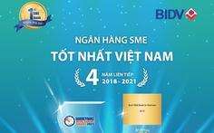 BIDV liên tiếp 4 lần nhận giải 'Ngân hàng SME tốt nhất Việt Nam'