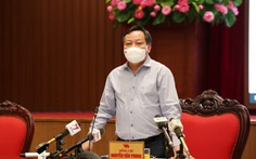 Phó bí thư Hà Nội: Dịch bệnh còn phức tạp nên phải tiếp tục giãn cách