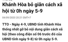 Thông tin Khánh Hòa bỏ giãn cách xã hội từ 0h ngày 5-9 là sai sự thật